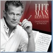 David Foster and friends - Hit man returns (CD/DVD)