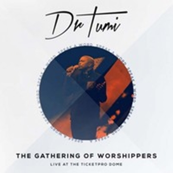 Dr Tumi - Gathering of Worshippers - Beauty For Ashes
